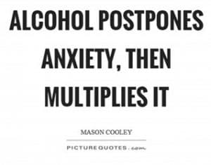 alcohol and anxiety quote